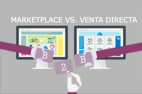 Ecommerce B2B: Marketplace vs Venta Directa